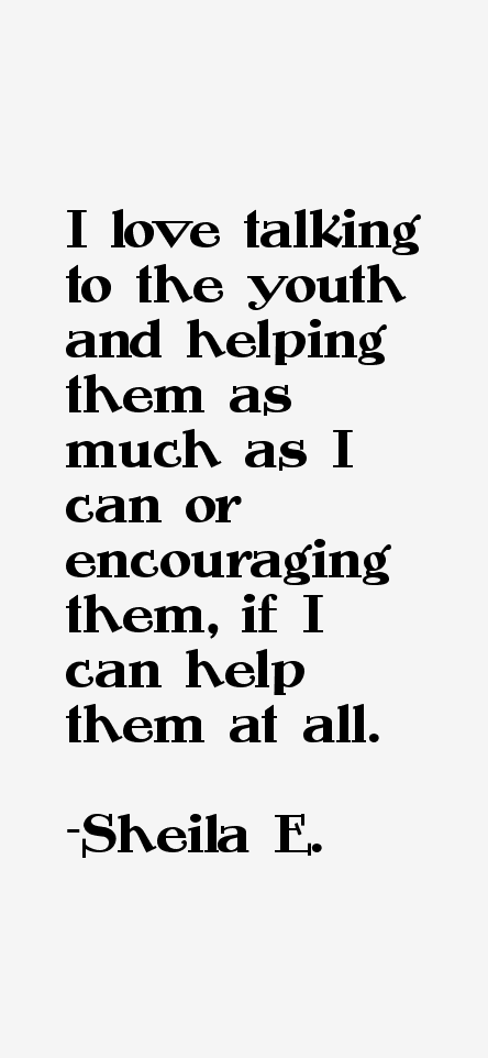 Sheila E. Quotes