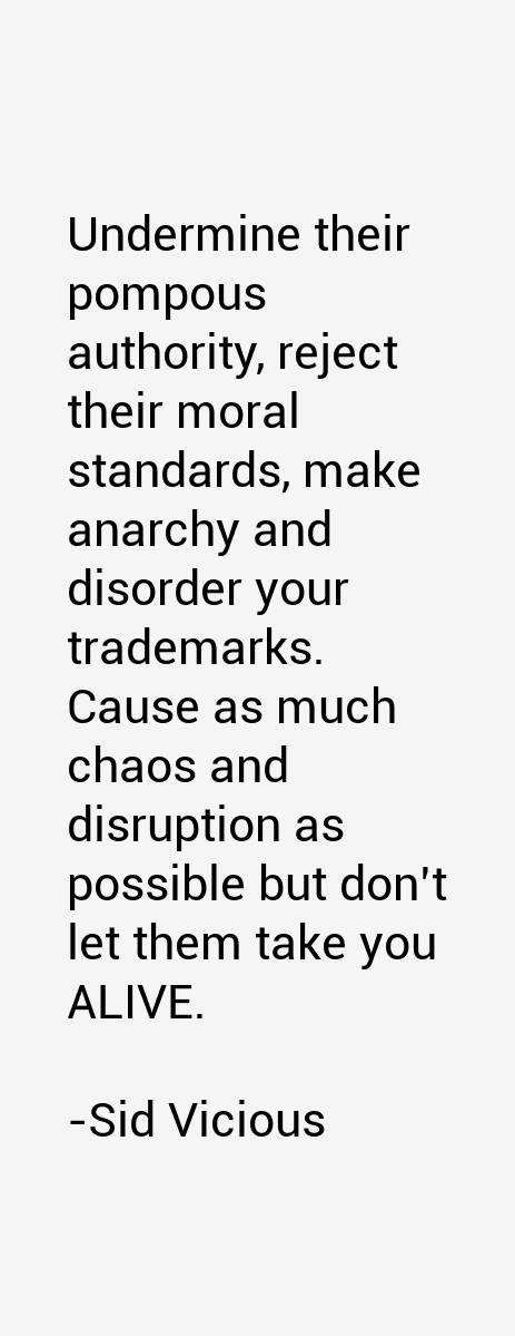 Undermine Authority Sid Vicious Quotes &am...