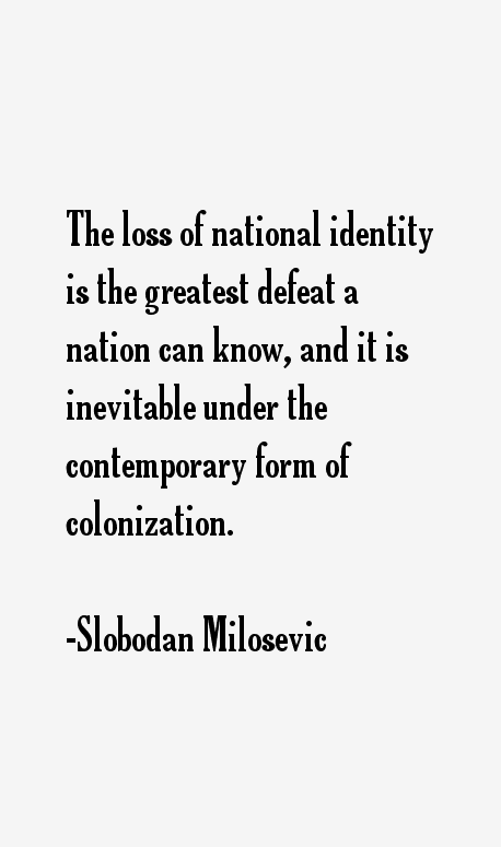 Slobodan Milosevic Quotes