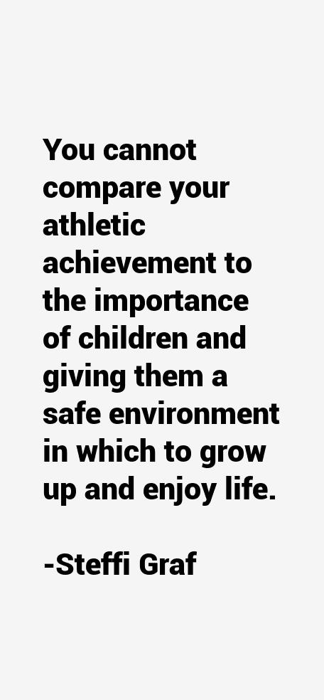 Steffi Graf Quotes