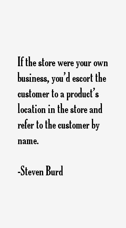 Steven Burd Quotes