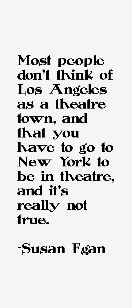 Susan Egan Quotes