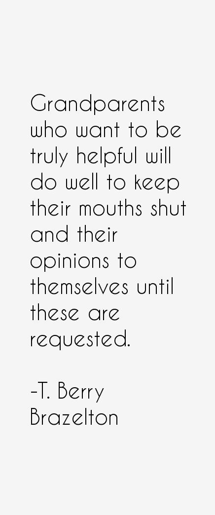 T. Berry Brazelton Quotes