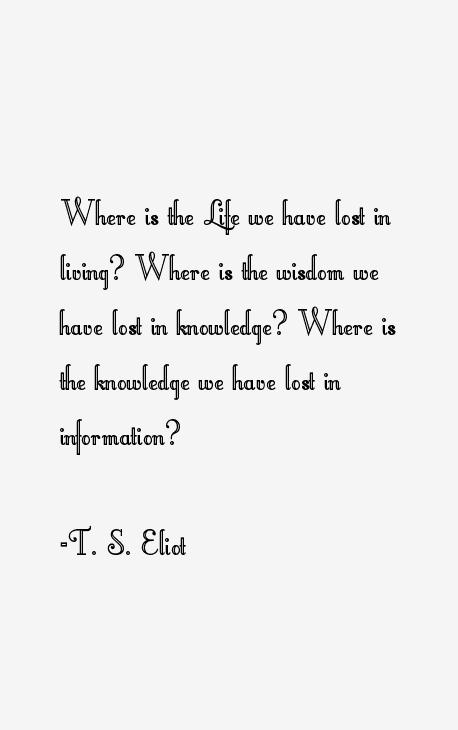 T. S. Eliot Quotes