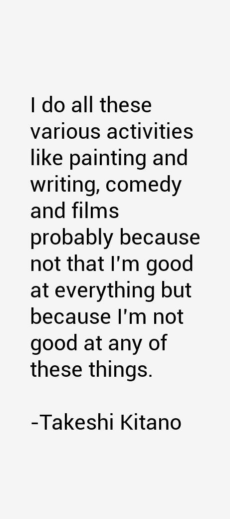 Takeshi Kitano Quotes
