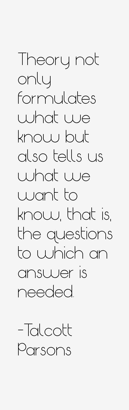 Talcott Parsons Quotes