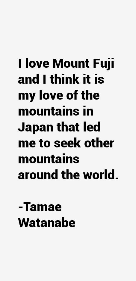 Tamae Watanabe Quotes