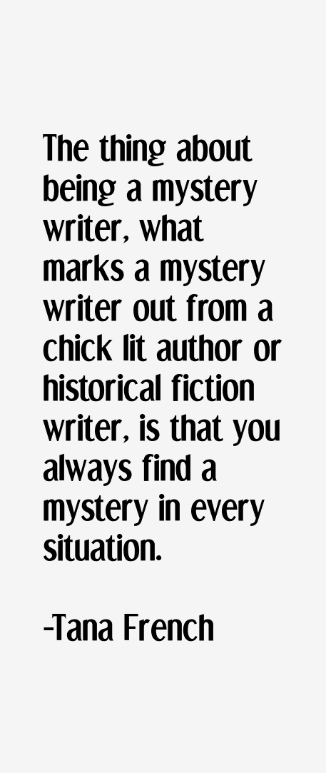 Tana French Quotes
