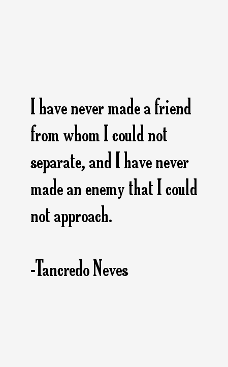 Tancredo Neves Quotes