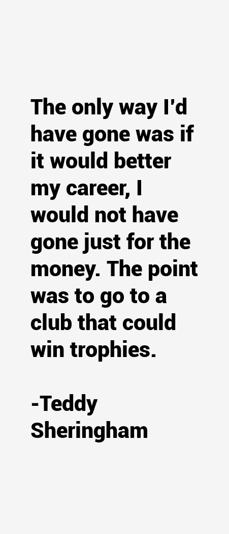 Teddy Sheringham Quotes