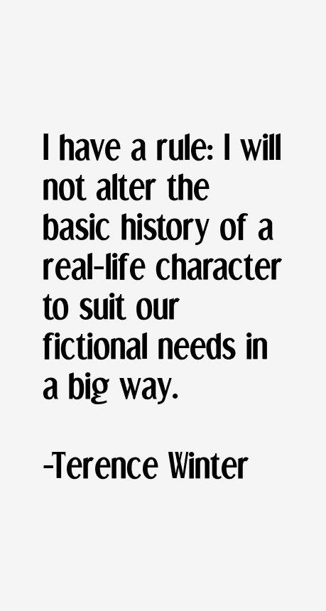 Terence Winter Quotes
