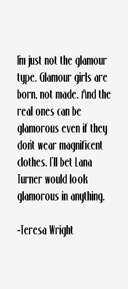 Teresa Wright Quotes