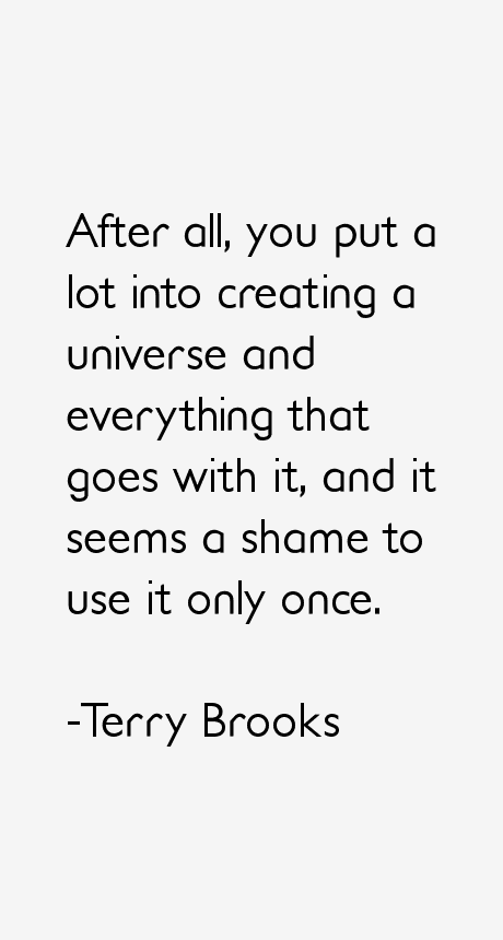 Terry Brooks Quotes