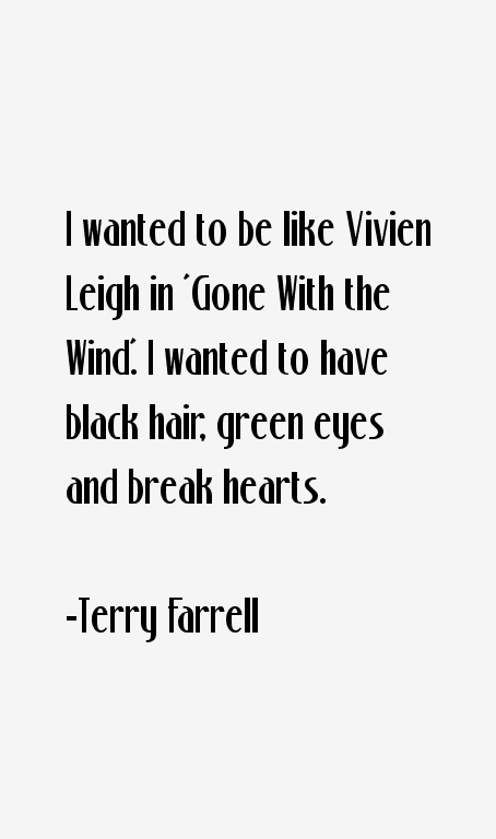 Terry Farrell Quotes
