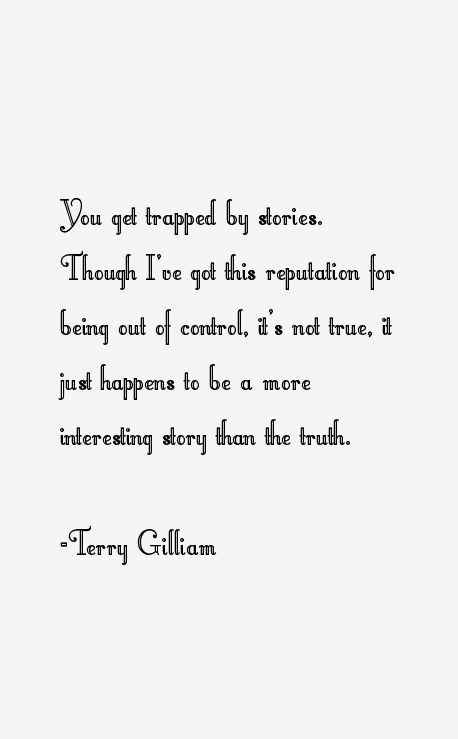 Terry Gilliam Quotes