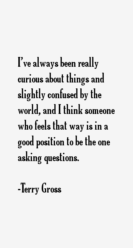 Terry Gross Quotes