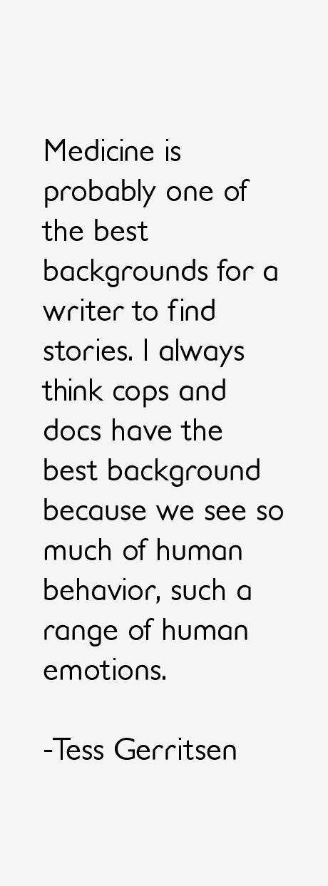 Tess Gerritsen Quotes