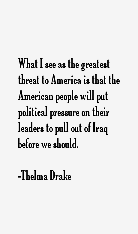 Thelma Drake Quotes