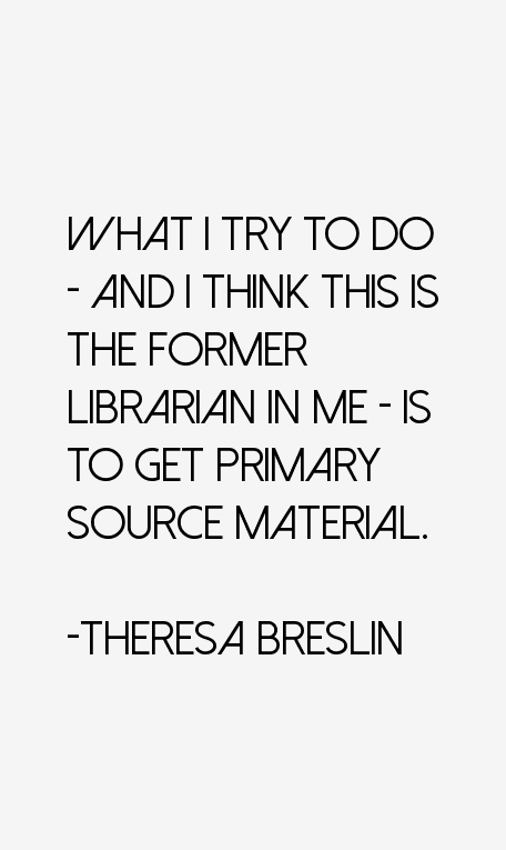 Theresa Breslin Quotes
