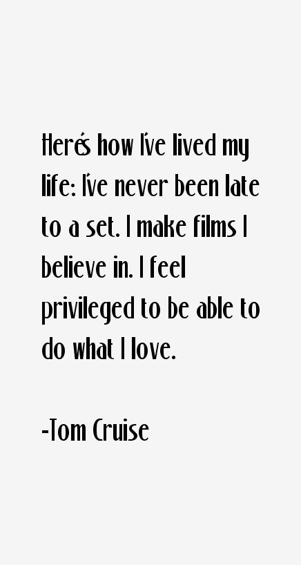 Tom Cruise Quotes