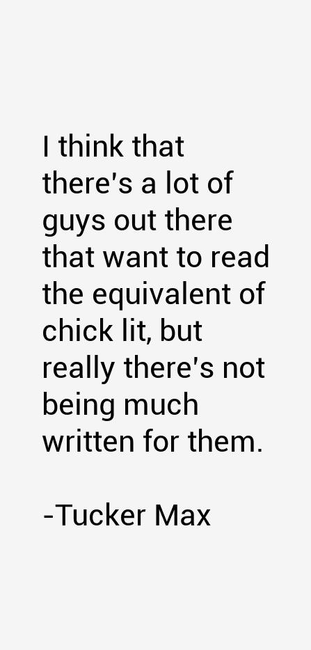 Tucker Max Quotes