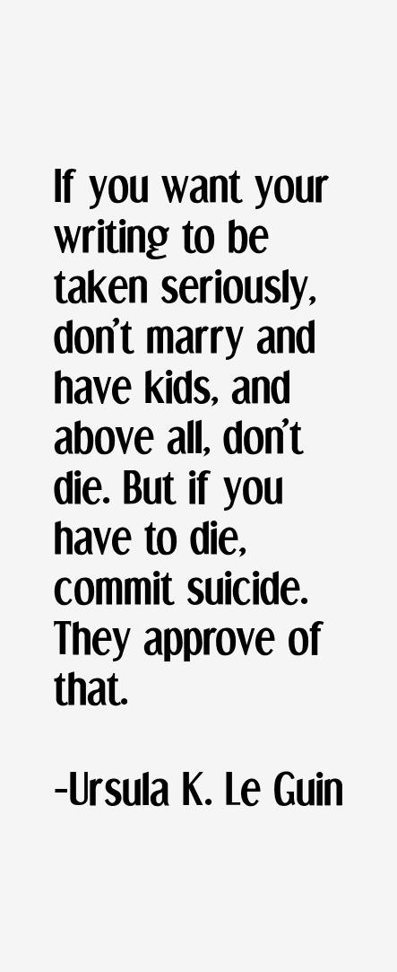 Ursula K. Le Guin Quotes