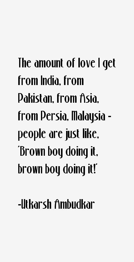 Utkarsh Ambudkar Quotes