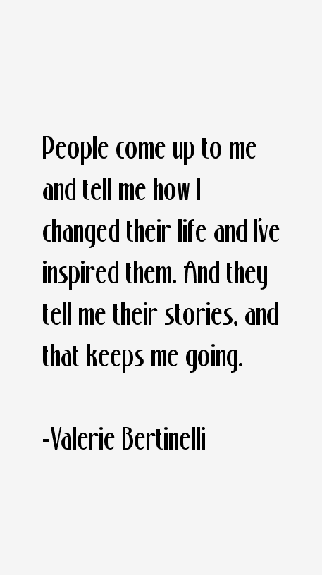 Valerie Bertinelli Quotes