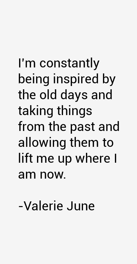 Valerie June Quotes