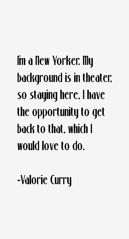 Valorie Curry Quotes