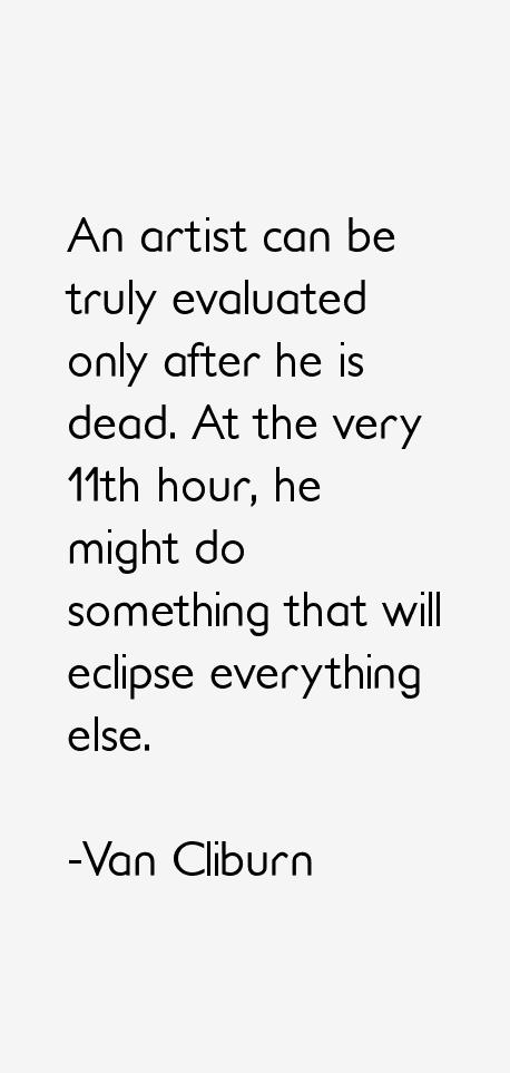 Van Cliburn Quotes