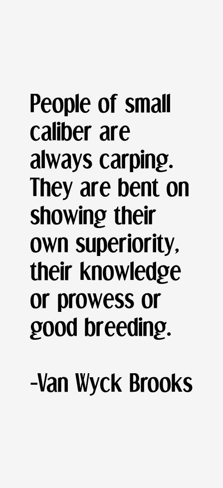 Van Wyck Brooks Quotes