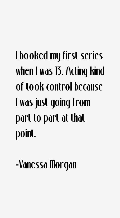 Vanessa Morgan Quotes