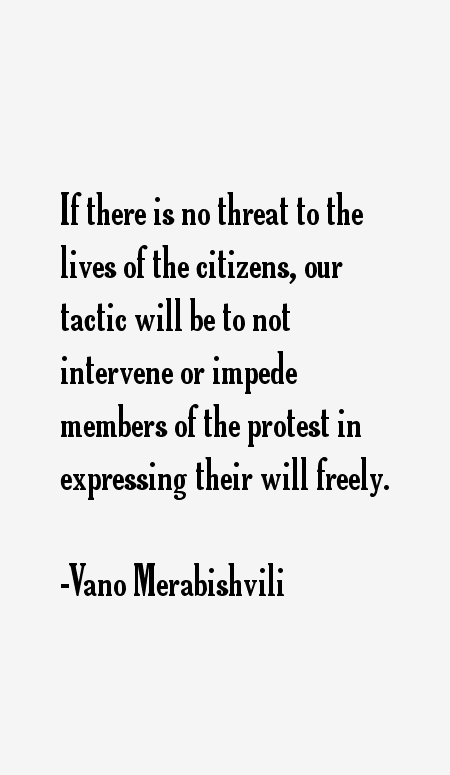 Vano Merabishvili Quotes