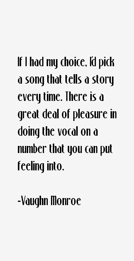 Vaughn Monroe Quotes