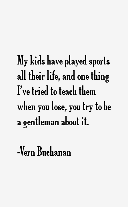 Vern Buchanan Quotes