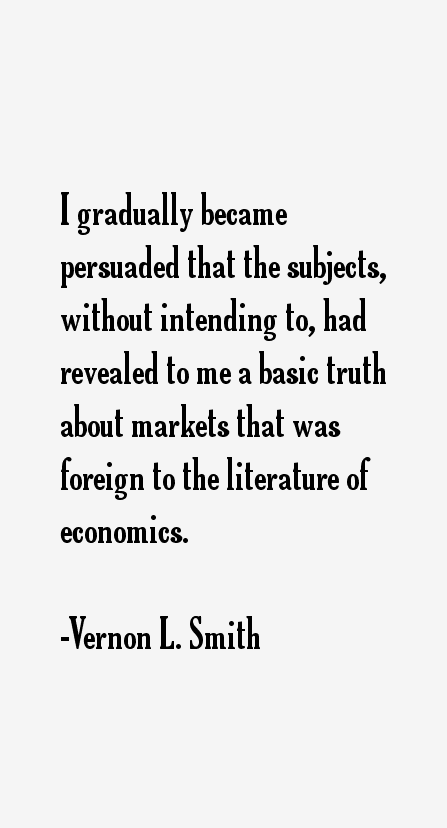 Vernon L. Smith Quotes