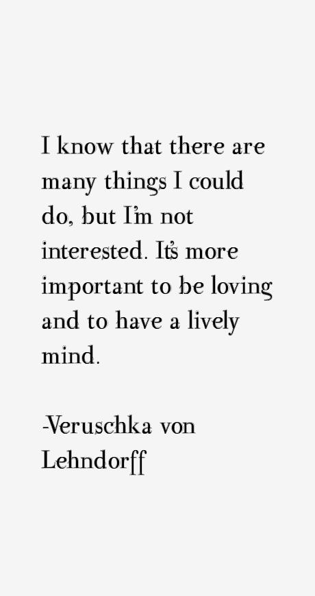 Veruschka von Lehndorff Quotes