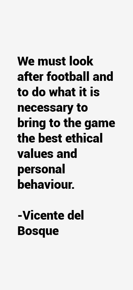 Vicente del Bosque Quotes