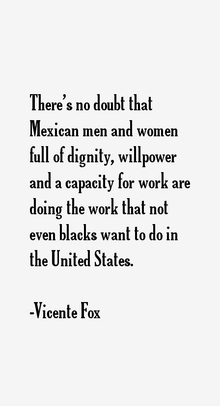 Vicente Fox Quotes