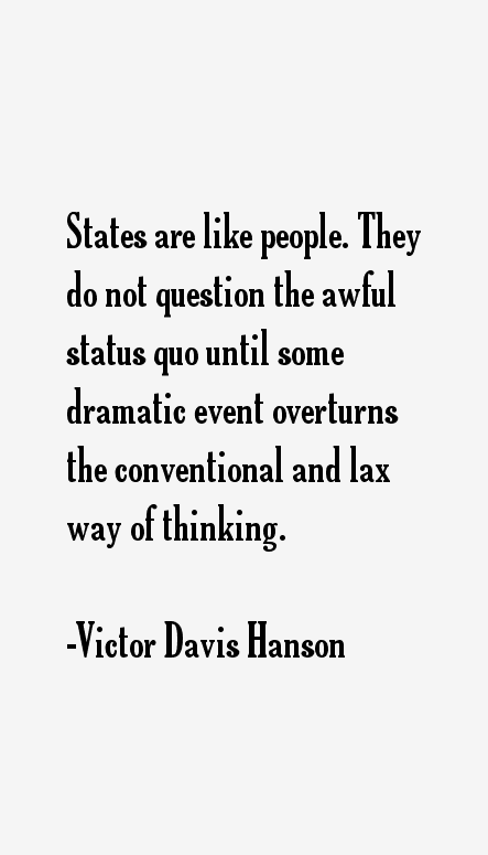 Victor Davis Hanson Quotes