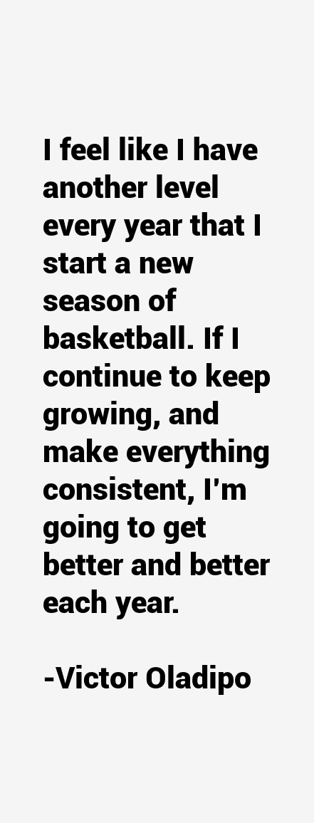 Victor Oladipo Quotes