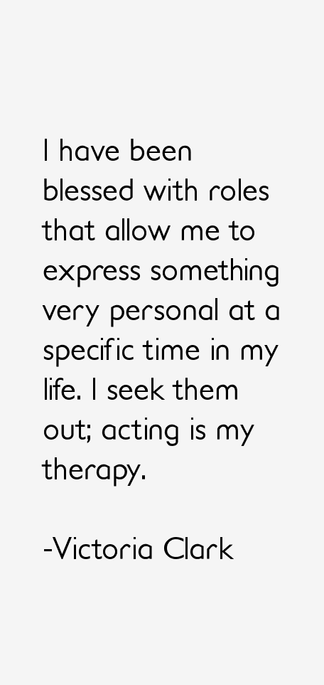 Victoria Clark Quotes