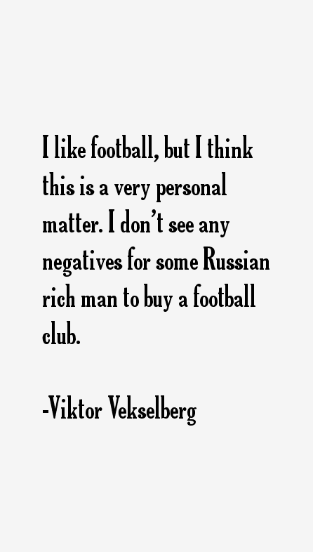 Viktor Vekselberg Quotes