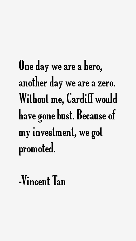 Vincent Tan Quotes