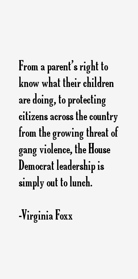 Virginia Foxx Quotes