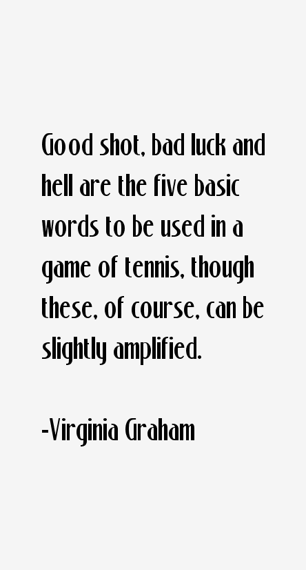 Virginia Graham Quotes