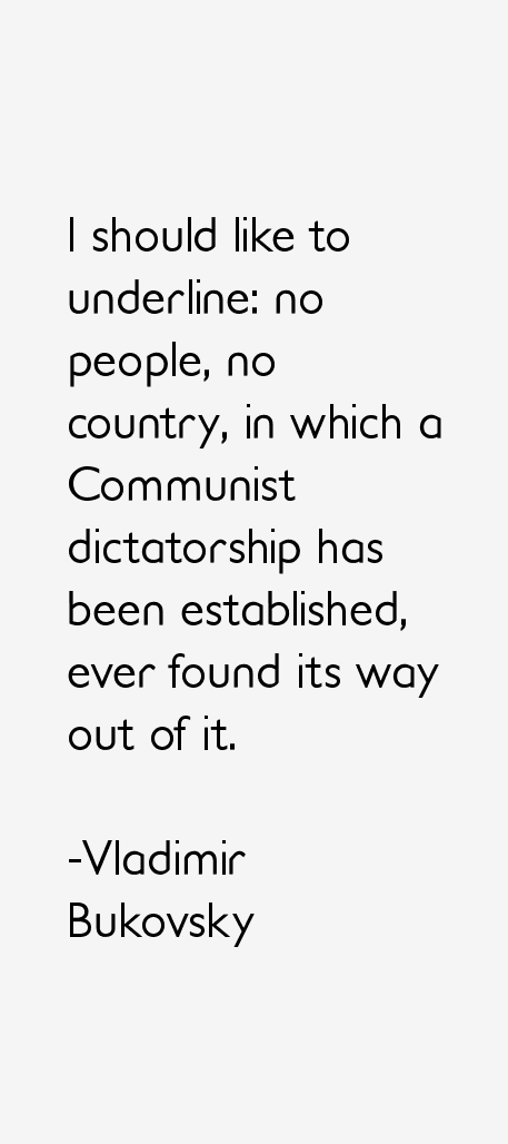 Vladimir Bukovsky Quotes