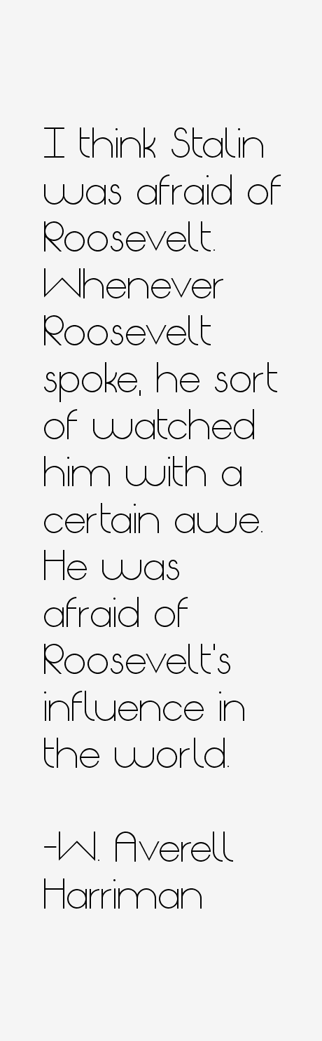 W. Averell Harriman Quotes