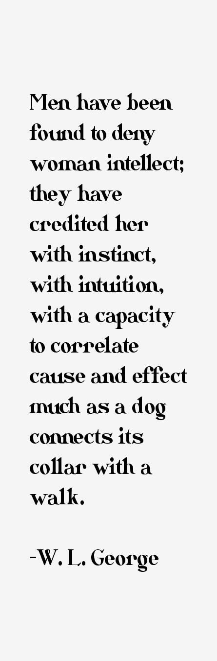 W. L. George Quotes